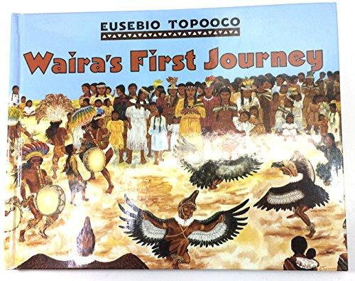 9780688120542: Waira's First Journey