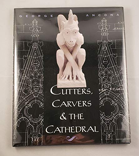 9780688120566: Cutters, Carvers & the Cathedral