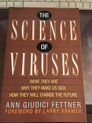 9780688120689: The science of viruses: What they are, why they make us sick, how they will change the future