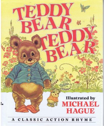 9780688120856: Teddy Bear, Teddy Bear: A Classic Action Rhyme