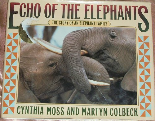 9780688121037: Echo of the Elephants: The Story of an Elephant Family
