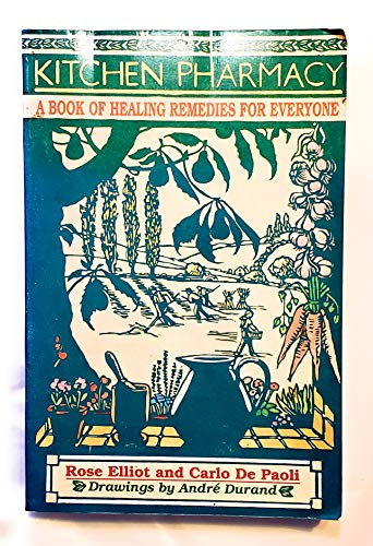 9780688121112: Kitchen Pharmacy: A Book of Healing Remedies for Everyone