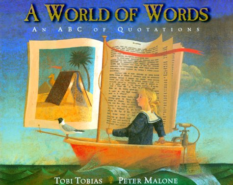 9780688121297: A World of Words: An ABC of Quotations