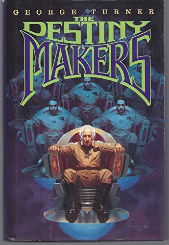 9780688121877: The Destiny Makers