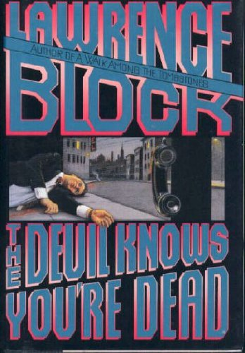 The Devil Knows You're Dead (Matthew Scudder Mysteries): Block, Lawrence
