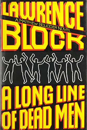 A Long Line of Dead Men (Signed First Edition): Lawrence Block