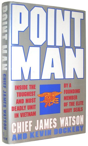 9780688122126: Point Man: Inside the Toughest and Most Deadly Unit in Vietnam by a Founding Member of the Elite Navy Seals