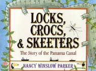 Locks, Crocs, and Skeeters: Parker, Nancy Winslow