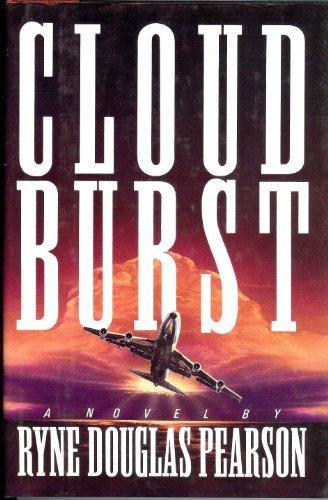 9780688122461: Cloudburst: A Novel