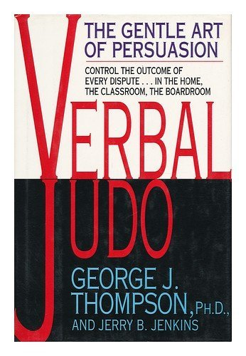 9780688122638: Verbal Judo: Gentle Art of Persuasion