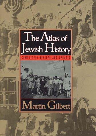 9780688122645: The Atlas of Jewish History (Compl Rev & Updtd)