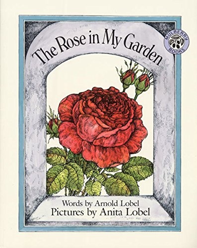 9780688122652: The Rose in My Garden