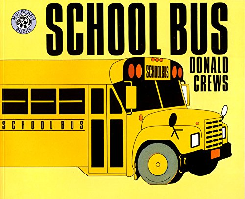 School Bus (0688122671) by Donald Crews