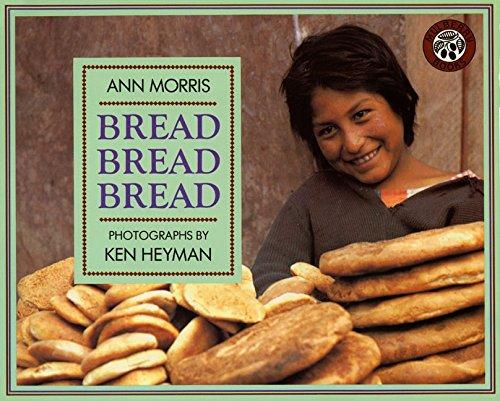 9780688122751: Bread, Bread, Bread (Around the World Series)