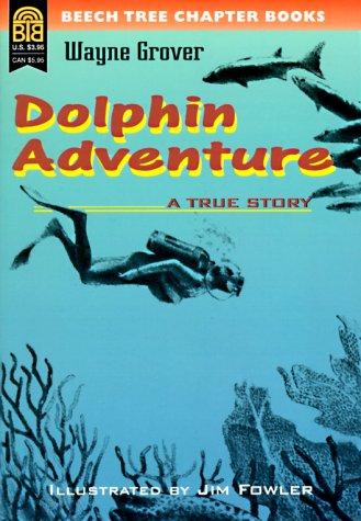 9780688122775: Dolphin Adventure