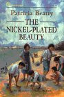 9780688122799: The Nickel-Plated Beauty