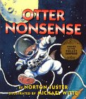 Stock image for Otter Nonsense (Books of Wonder) for sale by Your Online Bookstore