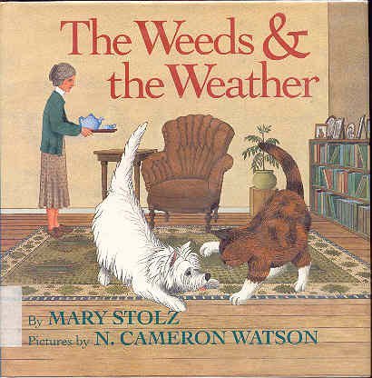 The Weeds & the Weather (9780688122898) by Mary Stolz