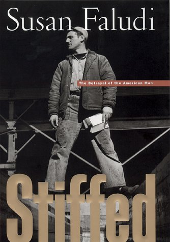 Stiffed: The Betrayal of the American Man [Male] (SIGNED)