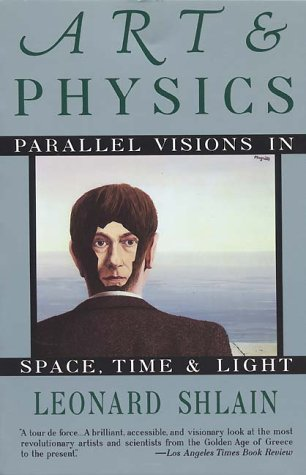 9780688123055: Art and Physics: Parallel Visions in Space, Time, and Light
