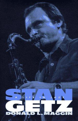 9780688123154: Stan Getz: A Life in Jazz