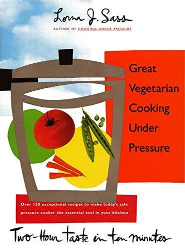 9780688123260: Great Vegetarian Cooking Under Pressure