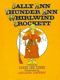 9780688123314: Sally Ann Thunder Ann Whirlwind Crockett