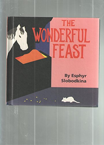 The Wonderful Feast: Slobodkina, Esphyr