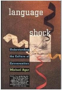 9780688123994: Language Shock: Understanding the Culture of Conversation