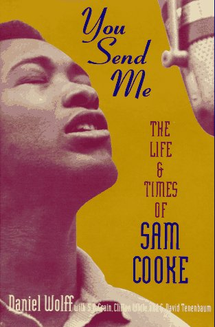 9780688124038: You Send Me: The Life and Times of Sam Cooke