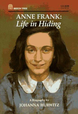 9780688124052: Anne Frank: Life in Hiding
