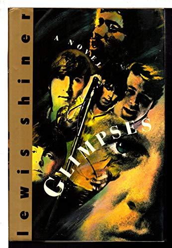 9780688124113: Glimpses: A Novel