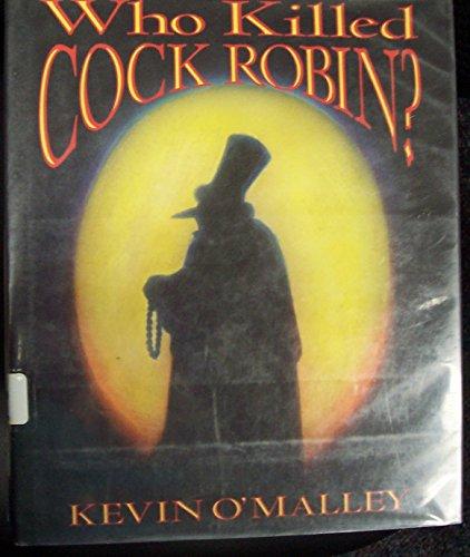 9780688124304: Who Killed Cock Robin?