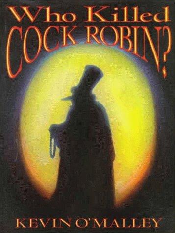9780688124311: Who Killed Cock Robin?