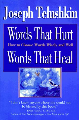 9780688124458: Words That Hurt Words That Heal: How to Choose Words Wisely and Well