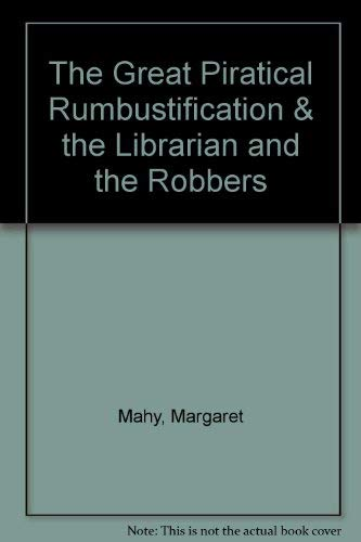 9780688124694: The Great Piratical Rumbustification & the Librarian and the Robbers