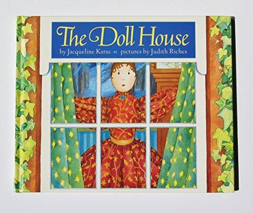 The Doll House: Jacqueline Karas