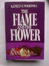 9780688125035: The Flame and the Flower