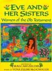9780688125127: Eve and Her Sisters: Women of the Old Testament