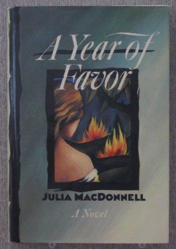 9780688125462: A Year of Favor: A Novel