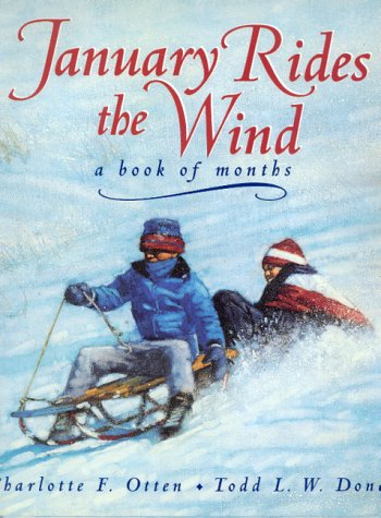 9780688125561: January Rides the Wind: A Book of Months