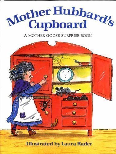 9780688125622: Mother Hubbard's Cupboard: A Mother Goose Surprise Book