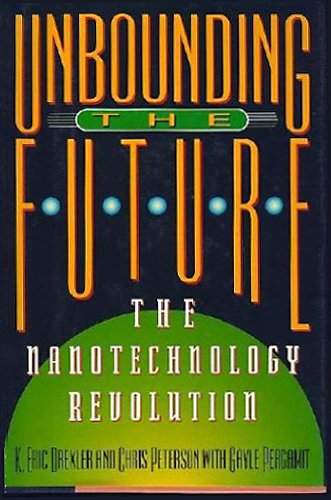 9780688125738: Unbounding the Future: The Nanotechnology Revolution