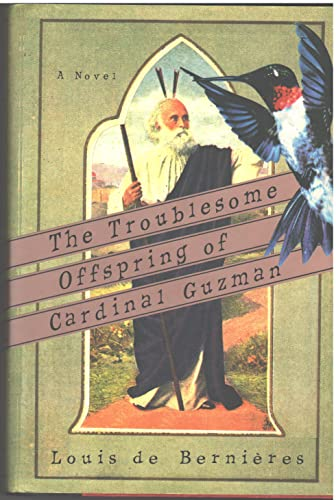 9780688125837: The Troublesome Offspring of Cardinal Guzman: A Novel