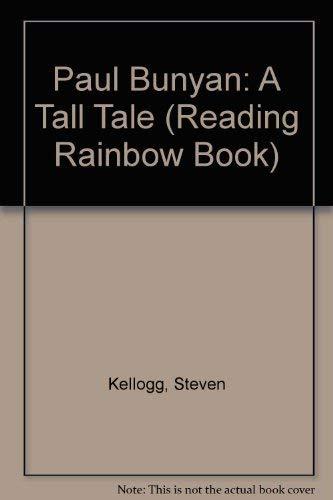 9780688126100: Paul Bunyan: A Tall Tale (Reading Rainbow Book)