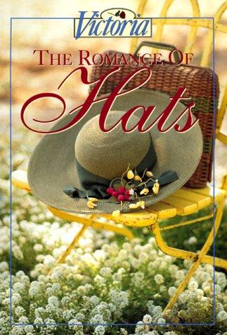 9780688126360: Victoria: The Romance of Hats