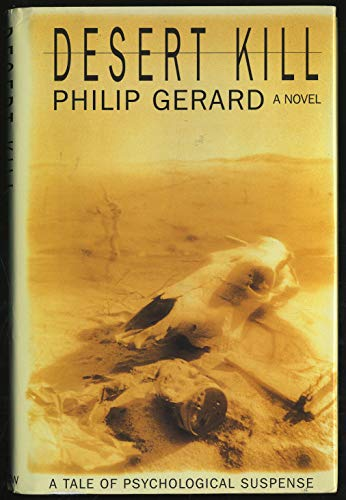 Desert Kill: A Novel (0688126413) by Philip Gerard