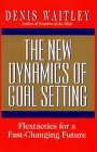 9780688126681: New Dynamics of Goal Setting: Flextactics for a Fast-Changing Future