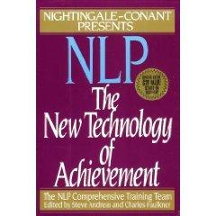 Nlp: The New Technology of Achievement: Andreas, Steve. Faulkner, Charles (eds.)