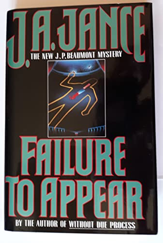 Failure To Appear - A J.P. Beaumont Mystery: JANCE, J. A.